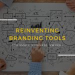 Reinventing Branding Tools for the Small Business Owner